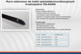 Rura osłonowa do kabli optotelekomunikacyjnych trudnopalna TELKOMt